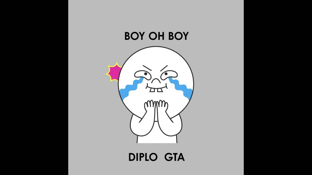 Diplo & GTA - Boy Oh Boy [Official Full Stream]