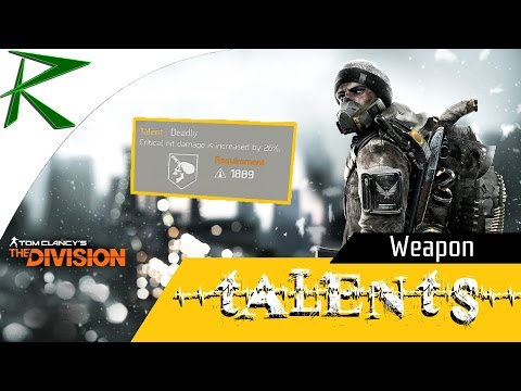 The Division - Best Weapon Talents