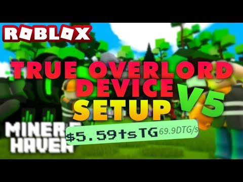 Miners Haven: HOW to get True Overlord Device TUTORIAL (v5)