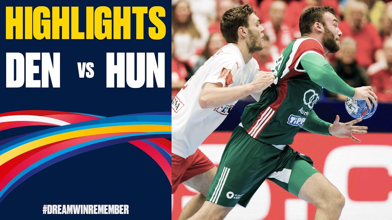 Denmark Vs Hungary Highlights Day 5 Men S Ehf Euro 2020
