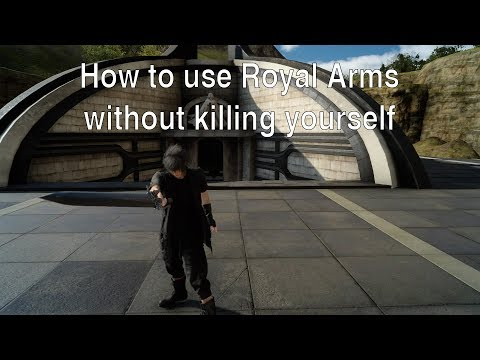 FFXV - How to deal with self damage when using Royal Arms