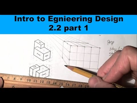 Introduction to Engineering Design 2.2 part 1 one perspective sketch