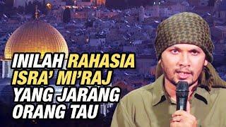 Download lagu SHARING SIRAH EPS 2 PART 2: INILAH RAHASIA ISRA MI'RAJ YANG JARANG ORANG TAU