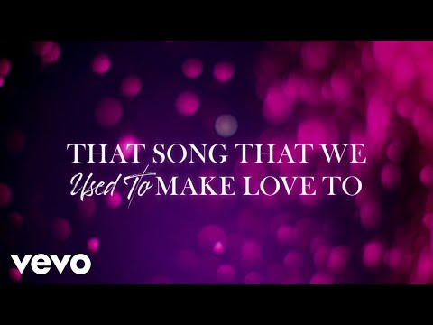 Carrie Underwood – That Song That We Used to Make Love To