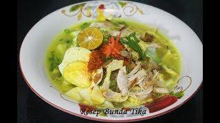 Resep Soto Ayam Sederhana Super Enak dan Praktis Ala Bunda Tika
