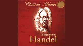 "Concerto Grosso in B Minor, Op. 6 No. 12, HWV 330 ""Concerto Grosso No. 18"": III. Larghetto...."