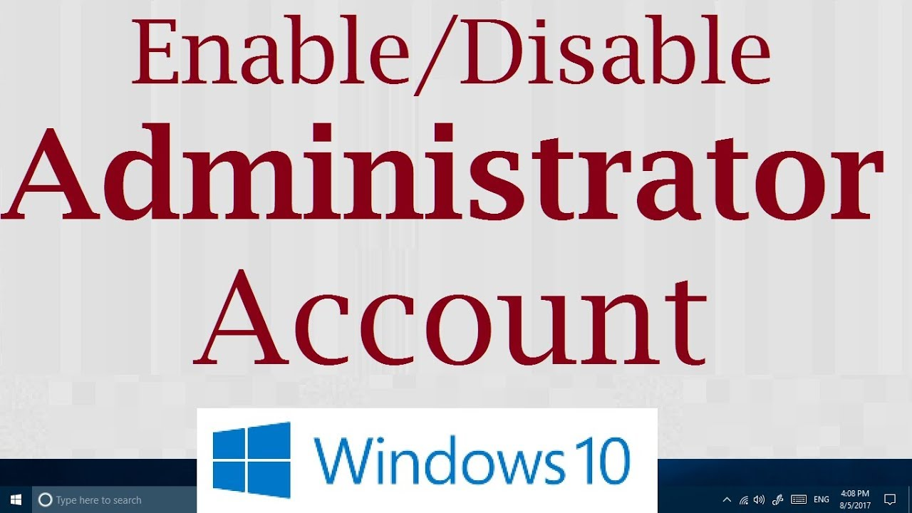 How to enabledisable default hidden administrator account in how to enabledisable default hidden administrator account in windows 10 simple ccuart Choice Image