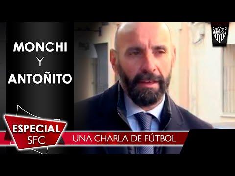 Monchi y Antoñito - Una charla de fútbol