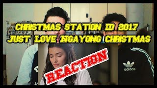 ABS-CBN Christmas Station ID 2017 Just Love Ngayong Christmas REACTION