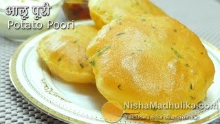 Aloo Puri Recipe - Aloo Puri Recipe In Hindi - Alu ki puri - Potato Poori
