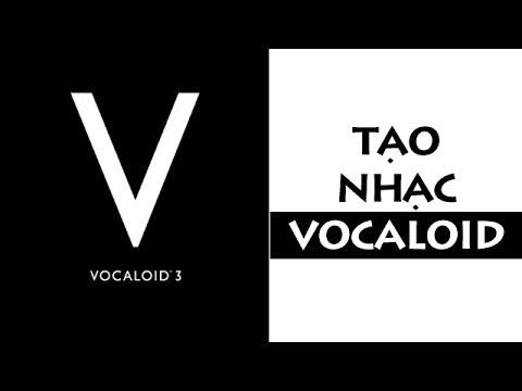 Tạo nhạc VOCALOID