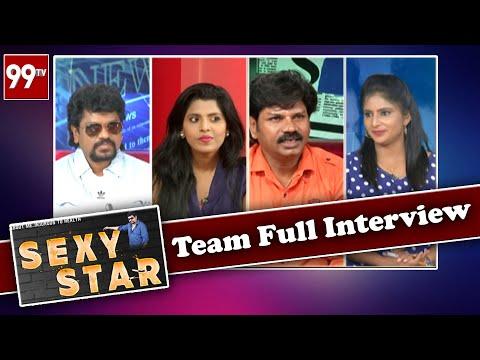 Sexy Star Movie Team Special Interview l Sexy Star Movie l 99TV Telugu