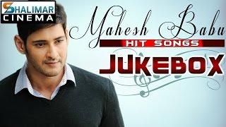 Maheshbabu Hit Video Songs Jukebox || Best Songs Collection VOL 1