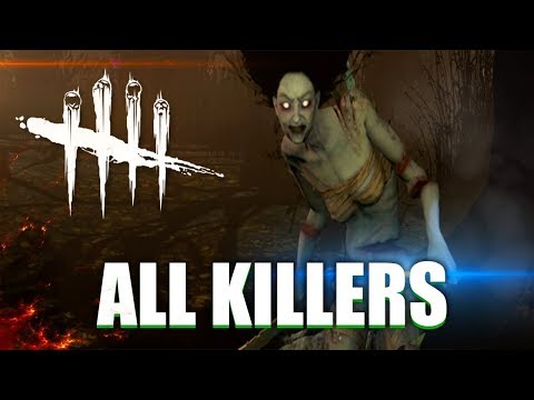 Dead By Daylight - 'All TRAILERS & KILLERS' - DEAD BY DAYLIGHT EVOLUTION 2018 (AUGUST)