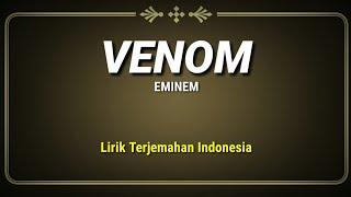 Download Lagu Venom - Eminem ( Lirik Terjemahan Indinesia ) mp3