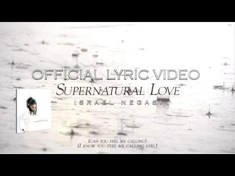 Supernatural Love - Israel Negasi - Official Lyric Video  ከተፈጥሮ በላይ የሆነ ፍቅር - እስራኤል ነጋሲ
