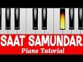 saat samundar paar main tere perfect piano tutorial mobile piano songs notes app instrumental