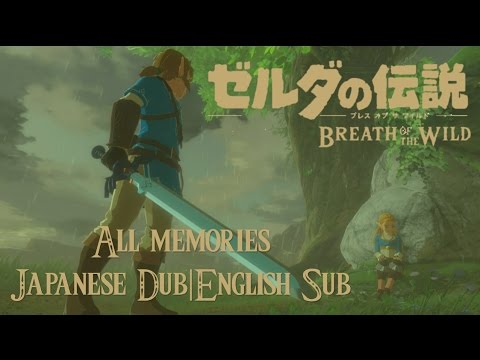 Breath of the Wild - All Memories Dubbed in Japanese|English Subtitles