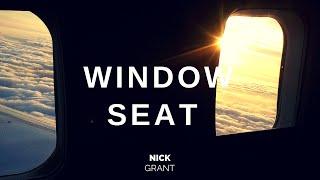 NICK GRANT  - WINDOW SEAT