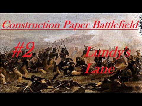 Battle Of Lundy's Lane - Construction Paper Battlefield #2