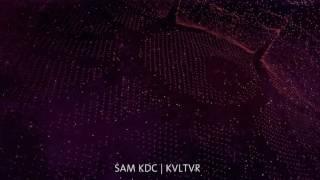 Sam KDC | LVKVTR [Auxiliary 2016]