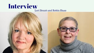 Interview with Lori Brant and Robin Haas