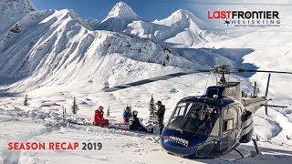 2019 Last Frontier Heliskiing Season Recap