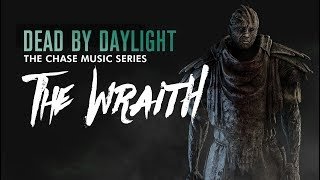 Dead by daylight chase music series : The Wraith