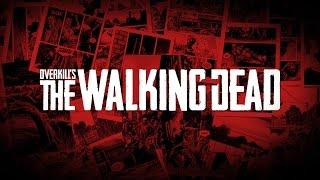 Overkill's The Walking Dead перенесли на конец 2017 года