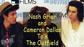Nash Grier & Cameron Dallas talk The Outfield Movie!