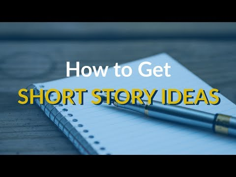 How to Get Short Story Ideas