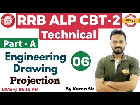 Class 06 | RRB ALP CBT-2 Technical | Engineering Drawing ||Projection || By Ketan Sir