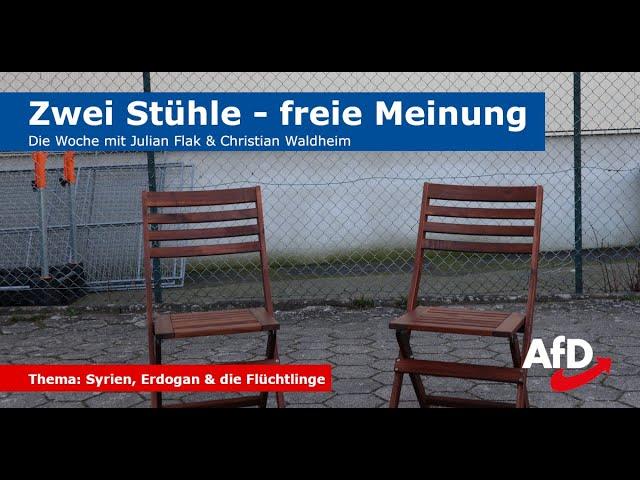 Zwei Stühle - freie Meinung (Folge 4): Syrien, Erdogan und die Flüchtlinge