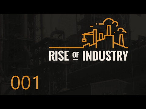 Erste Alpha, neuer Name 🏭  Rise of Industry #001 🏭 Public Al