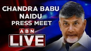 Chandrababu Naidu LIVE |  Press Meet From Hyderabad | ABN LIVE