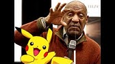 Pokemon bill cosby ytmnd