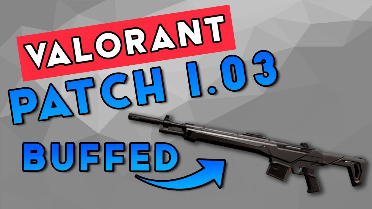 VALORANT PATCH 1.03 - GUARDIAN BUFF, TOURNAMENT MODE AND MORE!