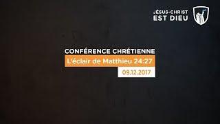L'éclair de Matthieu 24:27 - Evry (Shora KUETU - 09/12/17)