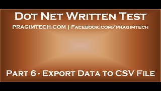 Part 6   Export data from sql server database tables to csv file using asp net and c#(, 2014-08-17T20:18:48.000Z)