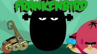 Repeat youtube video Angry birds frankenbird