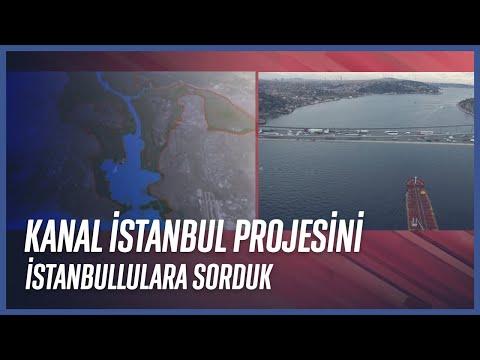 Kanal İstanbul Projesi | Vatandaşa ve Uzmanlara Sorduk