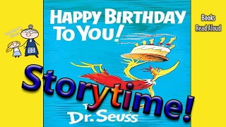 Dr Seuss ~ HAPPY BIRTHDAY TO YOU! Read Aloud ~ Story Time ~  Bedtime Story Read Along Books