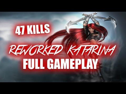 47 KILLS KATARINA REWORK FULL GAMEPLAY