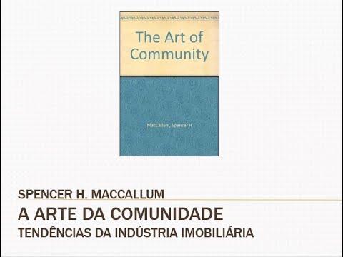 Tendências da Indústria Imobiliária - A Arte da Comunidade