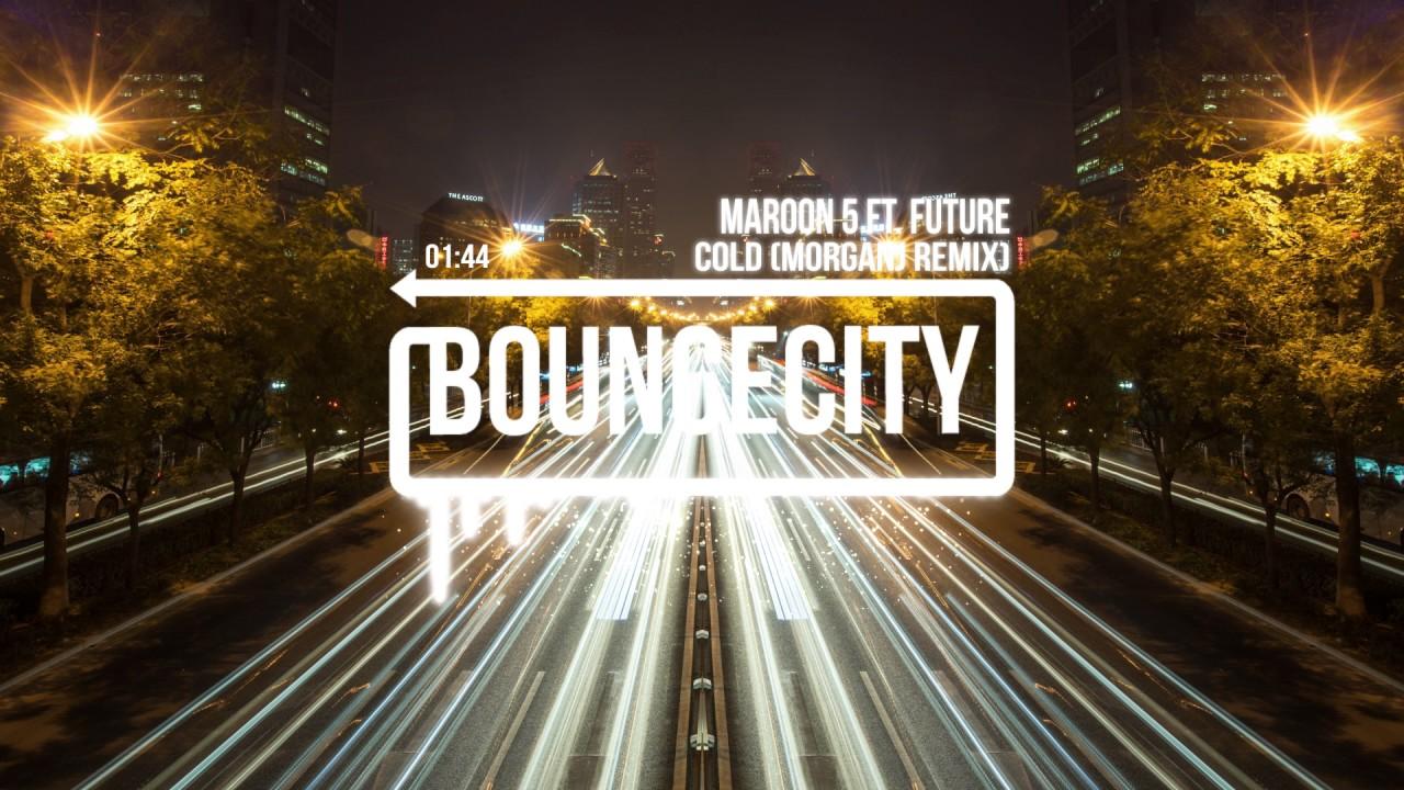 Download Maroon 5 ft. Future - Cold (MorganJ Remix)