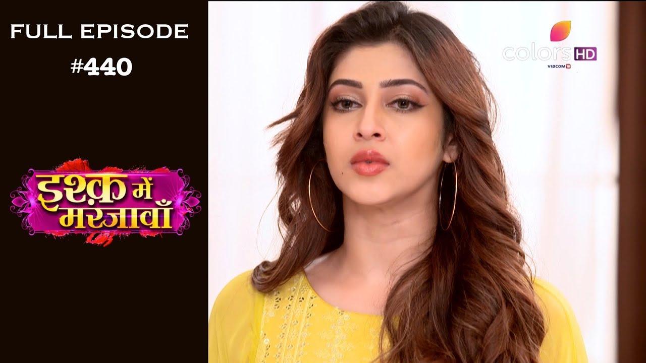 Ishq Mein Marjawan - 10th May 2019 - इश्क़ में मरजावाँ - Full Episode
