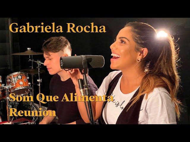 GABRIELA ROCHA - Live Som Que Alimenta Reunion