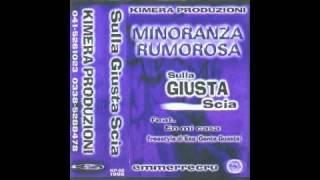 """Minoranza Rumorosa - """"Sulla Giusta Scia"""" - 1998"""