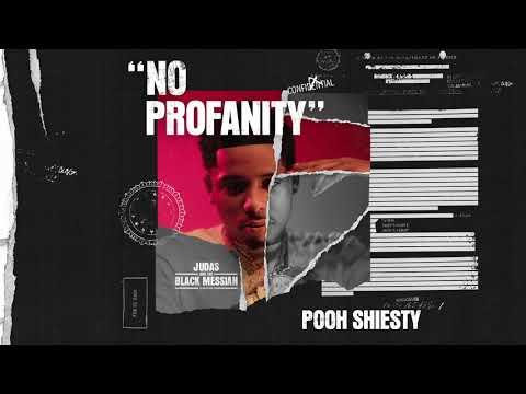 Pooh Shiesty – No Profanity