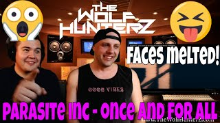 Parasite Inc. - Once and for All (OFFICIAL VIDEO) THE WOLF HUNTERZ Jon and Travis Reaction